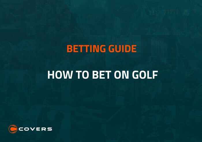 How To Bet - A Beginner's Guide to Betting on Golf