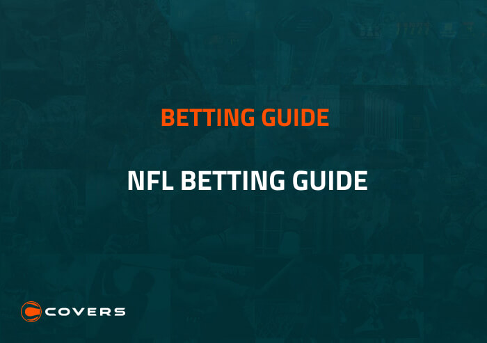 How To Bet - How to bet on football in 2021 — NFL betting guide