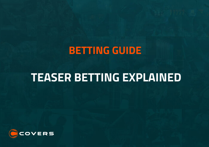 How To Bet - What is a teaser? Teaser betting explained